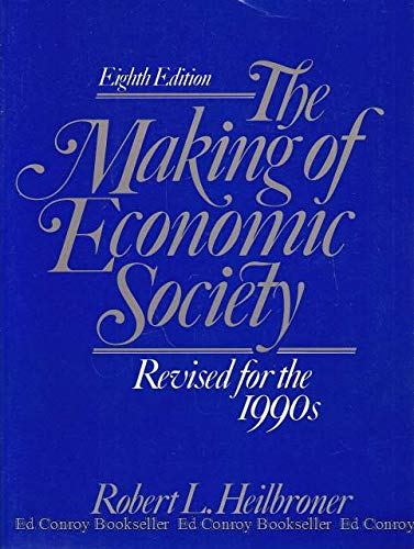 9780135460603: The Making of Economic Society
