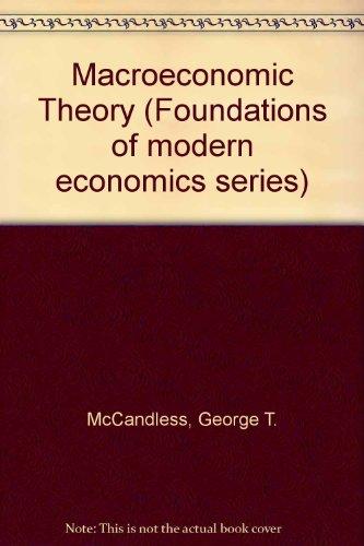 9780135462508: Macroeconomic Theory (Foundations of modern economics series)