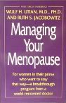 Managing Your Menopause: Utian, Wulf