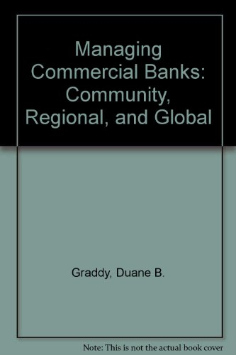 9780135467978: Managing Commercial Banks: Community, Regional, and Global