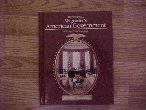 Magruder's American Government, 1990 (0135468396) by William A. McClenaghan