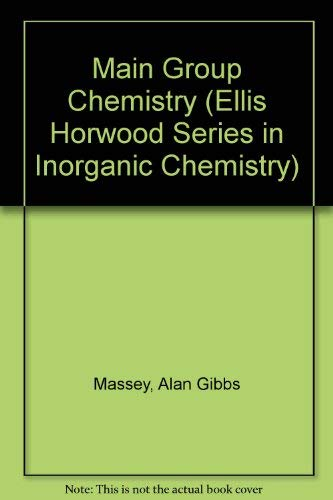 9780135470763: Main Group Chemistry (Ellis Horwood Series in Inorganic Chemistry)