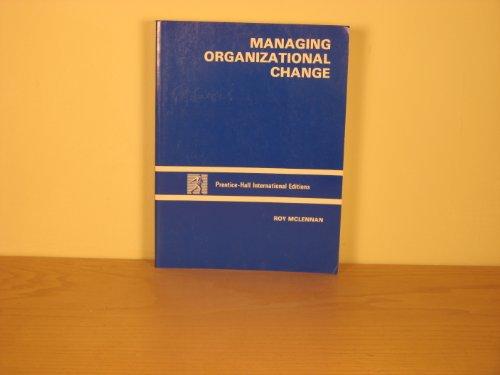 9780135473085: Managing Organizational Change