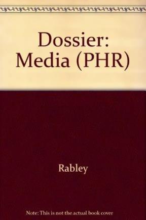 9780135473825: Dossier: Media (PHR)