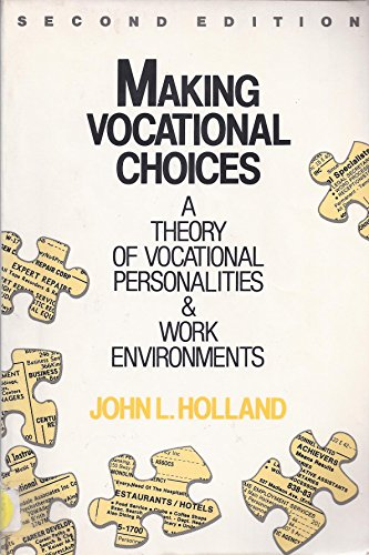 9780135475973: Making Vocational Choices: A Theory of Vocational Personalities and Work Environments