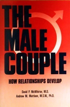 9780135476611: The Male Couple - How Relationships Develop