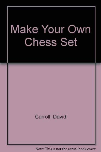 9780135477861: Make Your Own Chess Set