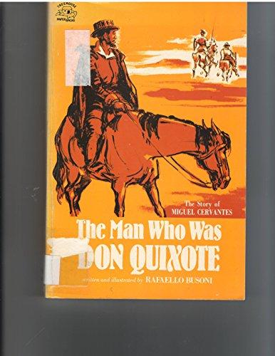 The Man Who Was Don Quixote: The: Busoni, Rafaello