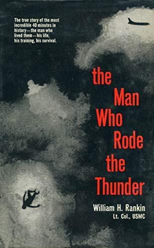 The Man Who Rode the Thunder: William H. Rankin