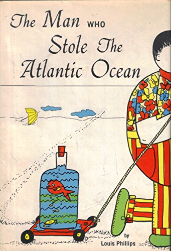 9780135482896: The man who stole the Atlantic Ocean