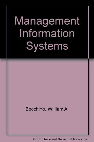 Management Information Systems: Tools and Techniques: Bocchino, William A.