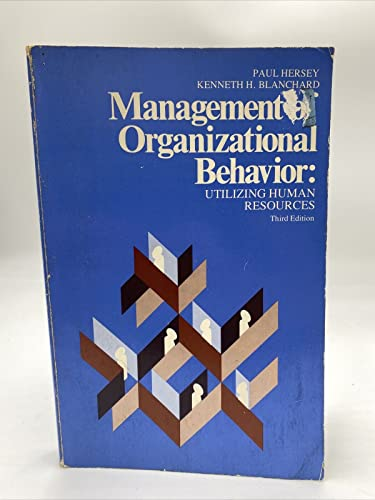 9780135488676: Management of organizational behavior: Utilizing human resources