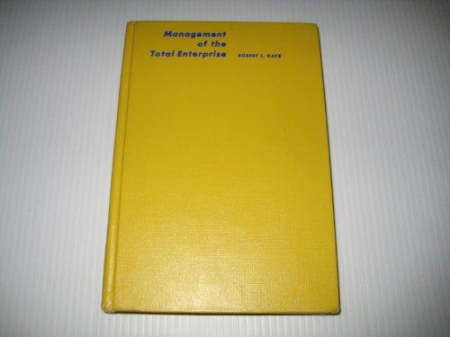 Management of the Total Enterprise: Katz, Robert L.