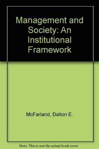 9780135491478: Management and Society: An Institutional Framework