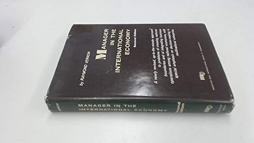 9780135492536: Manager in the International Economy (International Series in Management)