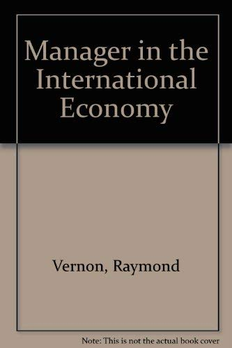 9780135495506: Manager in the International Economy