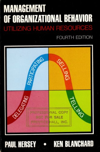 Management of organizational behavior: Utilizing human resources: Hersey, Paul