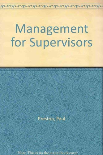 Management for Supervisors (0135497256) by Preston, Paul; Zimmerer, Thomas W.