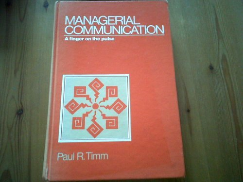 9780135498248: Managerial Communication: A Finger on the Pulse