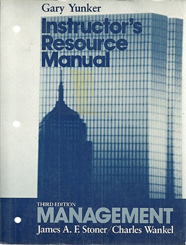 Instructor's Resource Manual: Management: Yunker, Gary