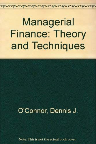 9780135502693: Managerial Finance: Theory and Techniques