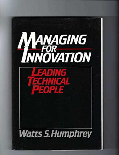 9780135503027: Managing for Innovation: Leading Technical People