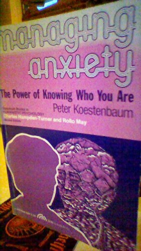 9780135503430: Managing anxiety;: The power of knowing who you are (Spectrum series in humanistic psychology)