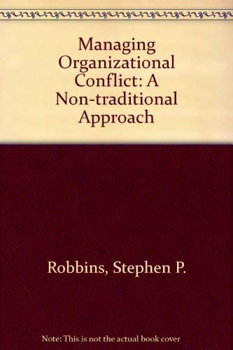 9780135504918: Managing Organizational Conflict: A Nontraditional Approach