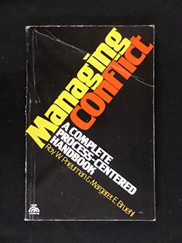 9780135505663: Managing Conflict: A Complete Process-Centered Handbook (A Spectrum Book)
