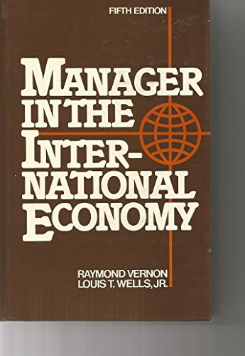 9780135508077: Manager in the International Economy