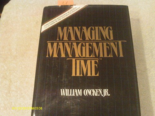 9780135508237: Managing management time: Who's got the monkey?