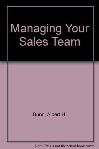 9780135508978: Managing Your Sales Team (A Spectrum book)