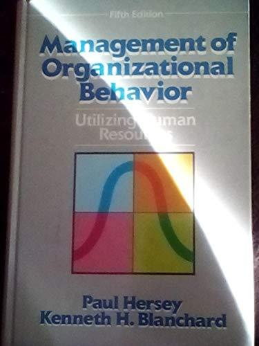 Management of Organizational Behavior : Leading Human: Ken Blanchard; Paul
