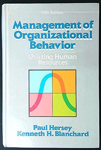 9780135512685: Management of Organizational Behavior: Utilizing Human Resources