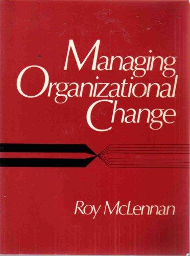 9780135515082: Managing Organizational Change