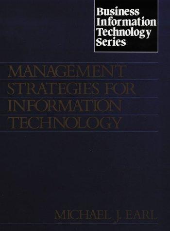 9780135516560: MANAGEMENT STRATEGIES FOR INFORMATION TECHNOLOGY (BUSINESS INFORMATION TECHNOLOGY)