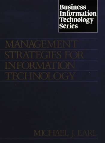 9780135516560: Management Strategies for Information Technology (Business Information Technology)
