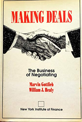 9780135522905: Making Deals: The Business of Negotiating