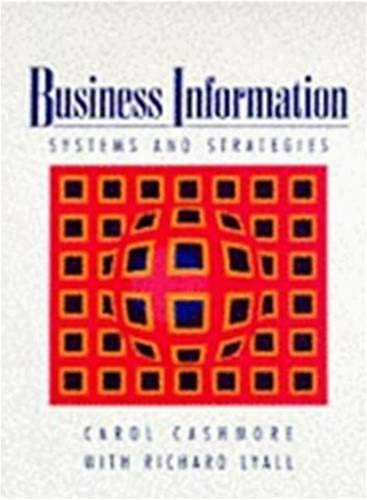 Business Information: Systems and Strategy: Systems and Strategies: Cashmore, Carol