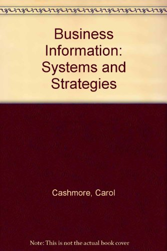 9780135527207: Business Information: Systems and Strategies