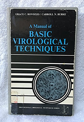 9780135532898: Manual of Basic Virological Techniques (Biological Techniques Series)