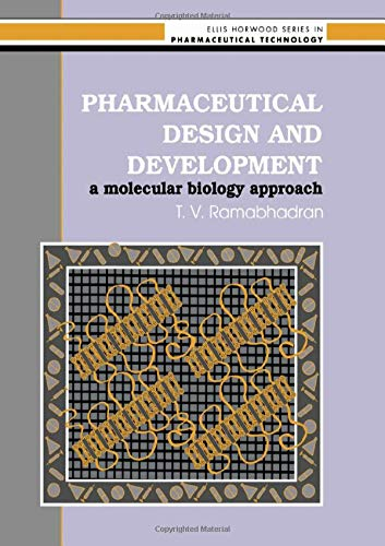 9780135538845: Pharmaceutical Design And Development: A Molecular Biology Approach (Ellis Horwood Series in Pharmaceutical Technology)