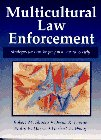 9780135540800: Multicultural Law Enforcement: Strategies for Peacekeeping in a Diverse Society