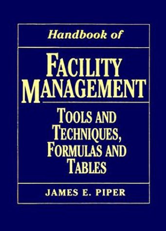 9780135542965: Handbook of Facility Management: Tools and Techniques, Formulas and Tables