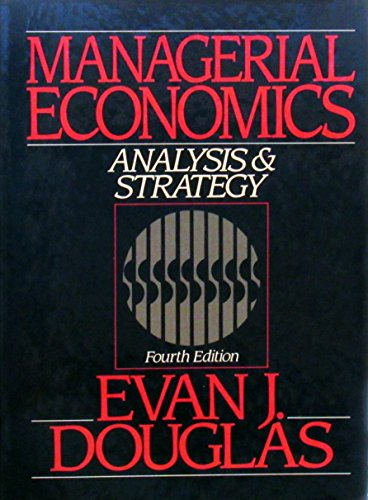 9780135543467: Managerial Economics: Analysis and Strategy