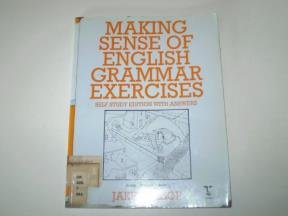 Making Sense of English Grammar: Exercises with: Allsop