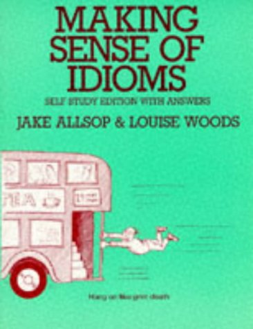 9780135548097: Making Sense of Idioms
