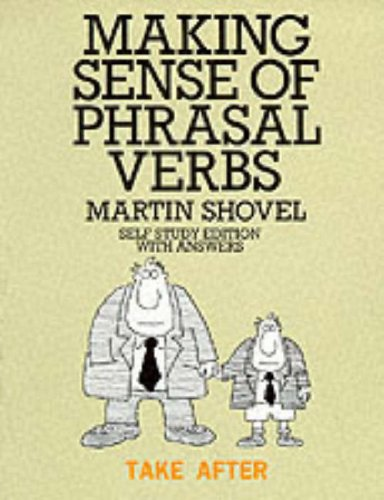 9780135548332: Making Sense of Phrasal Verbs: with Key