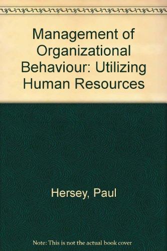 9780135549995: Management of Organizational Behavior: Utilizing Human Resources