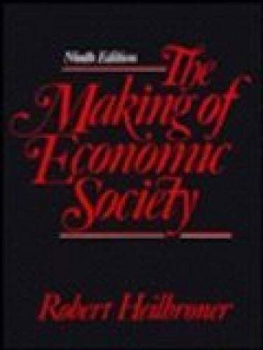9780135551868: The Making of Economic Society